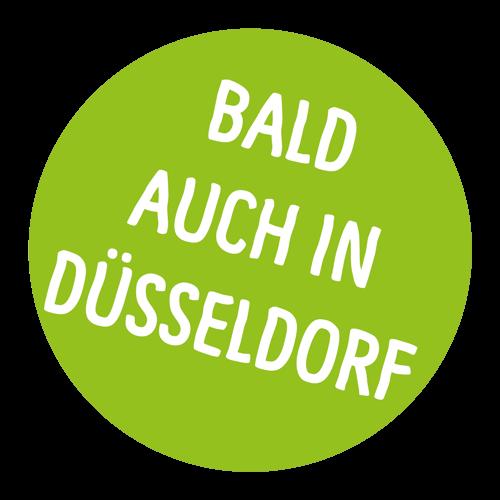 bald auch in Düsseldorf
